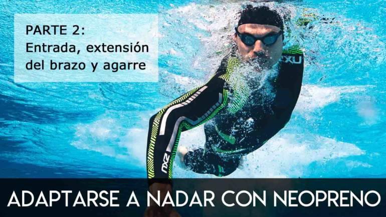 Adaptarse a nadar con neopreno: parte 2